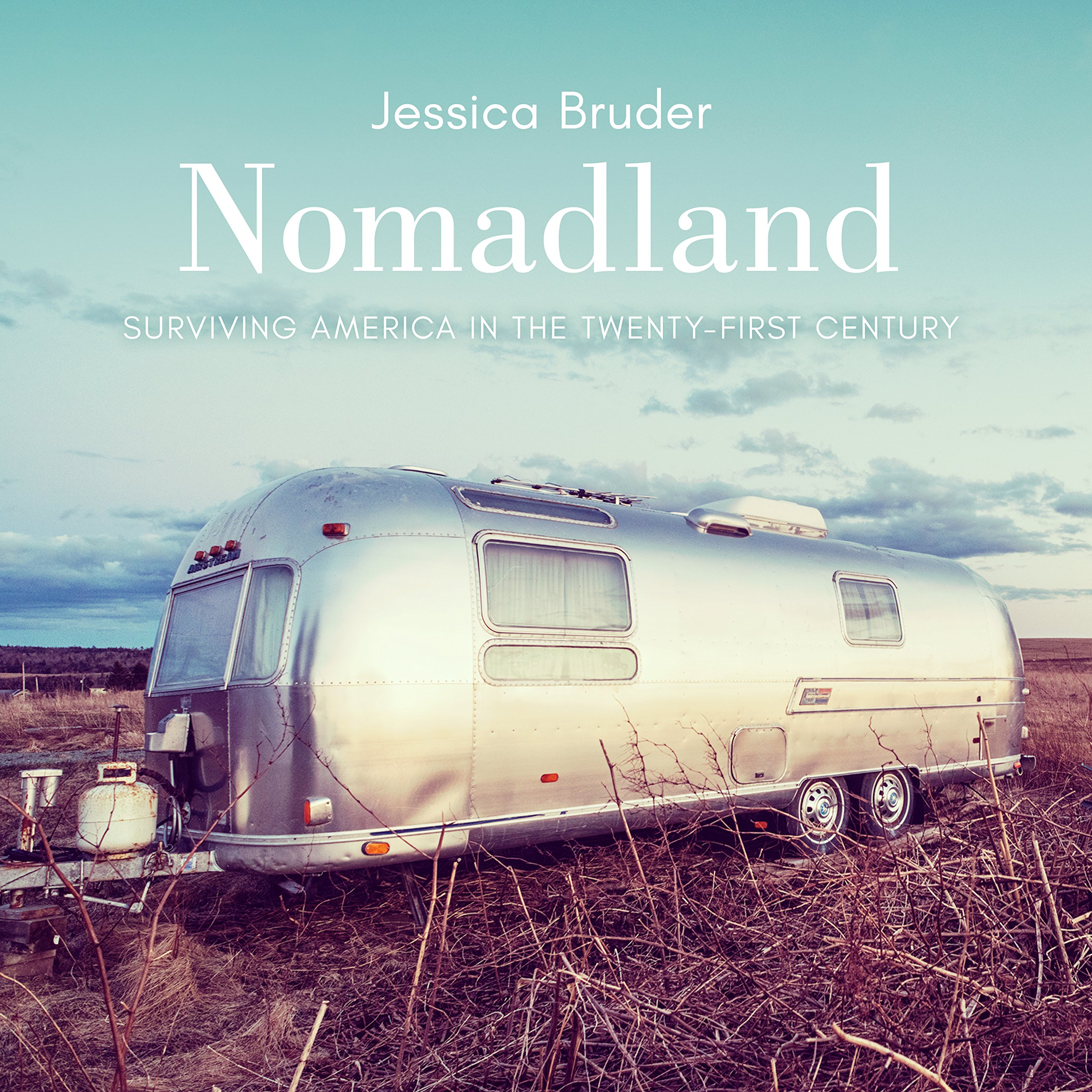 Nomadland Surviving America in the Twenty-First Century Jessica Bruder buch tipp s. link ˅ ˅