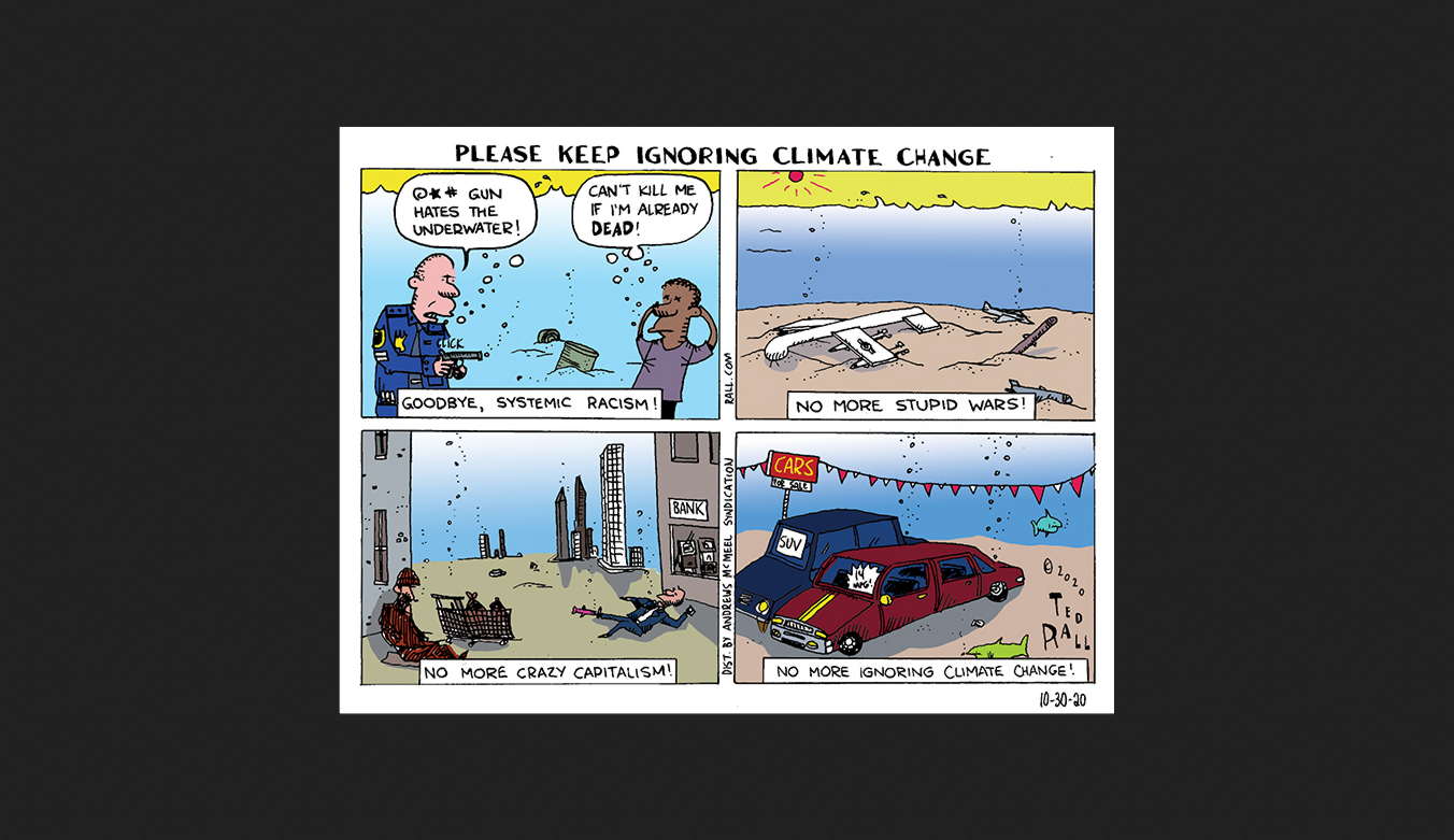 rall cartoon climate catastrophe #murica #racism #war #capitalism #denial #ignorance